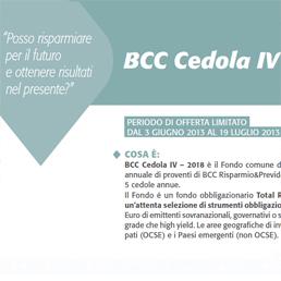 Bcc Cedola IV 2018 e Bcc Cedola IV Opportunità 2018