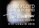 Pink Floyd: Live @ Pompeii. The Exhibition